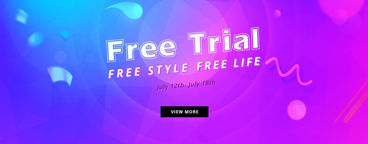 Free Trial, Free style, Free life