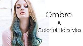 HOmbre and Colorful hairstyles